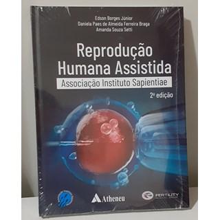Livro - Reprodução Humana Assistida - Braga - Atheneu