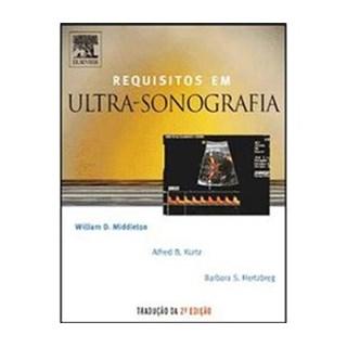 Livro - Requisitos em Ultrassonografia - Middleton ***