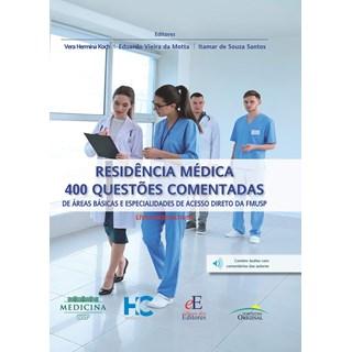Livro Residência Médica 400 Questões Comentadas - Koch - Editora dos Editores