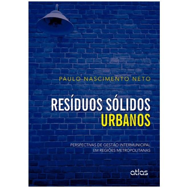 Livro - Resíduos Sólidos Urbanos - Nascimento Neto