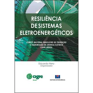 Livro - Resiliência de Sistemas Eletroenergéticos - Nery