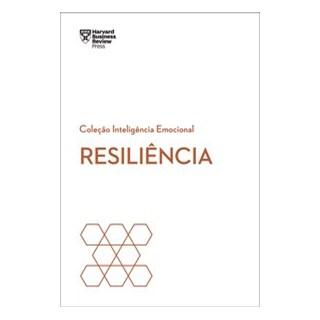 Livro - Resiliência - Harvard Business Review 1º edição