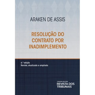 Livro - Resolução do Contrato por Inadimplemento - Assis