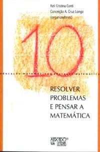 Livro Resolver Problemas e Pensar A Matematica Conti