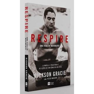Livro Respire Uma Vida em Movimento - Gracie - Harpercollins