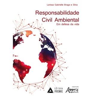 Livro - Responsabilidade Civil Ambiental - Silva
