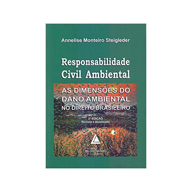 Livro - Responsabilidade Civil Ambiental - Steigleder