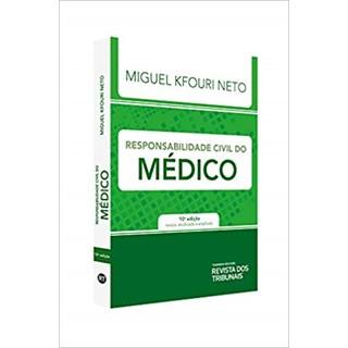 Livro - Responsabilidade Civil do Médico - Kfouri