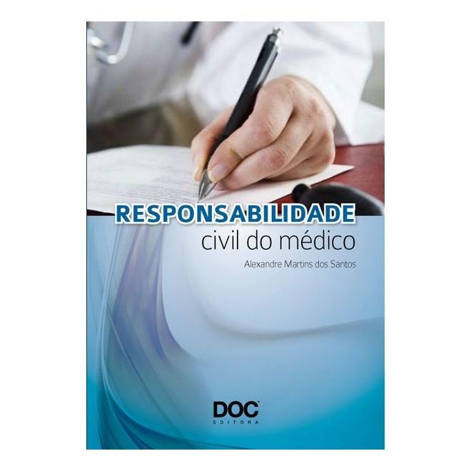 Livro - Responsabilidade Civil Do Médico - Santos