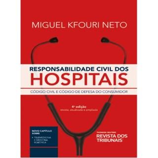 Livro - Responsabilidade Civil dos Hospitais - Kfouri Neto