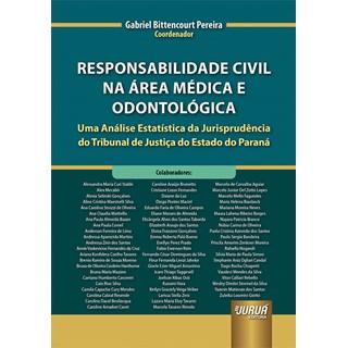 Livro Responsabilidade Civil na Área Médica e Odontológica - Pereira - Juruá