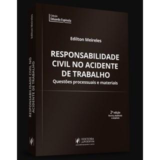 Livro - Responsabilidade Civil no Acidente de Trabalho - Meireles