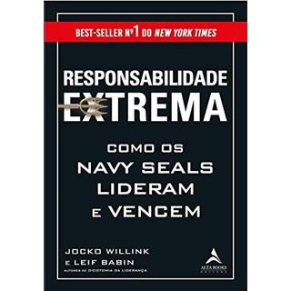 Livro Responsabilidade Extrema - Willink - Alta Books
