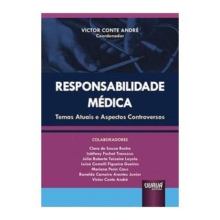 Livro - Responsabilidade Médica - / Victor Conte André/ José Ernani de Carvalho Pacheco 1º edição