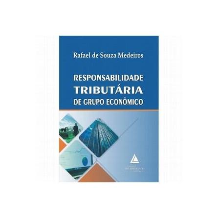 Livro - Responsabilidade Tributária de Grupo Econômico - Medeiros