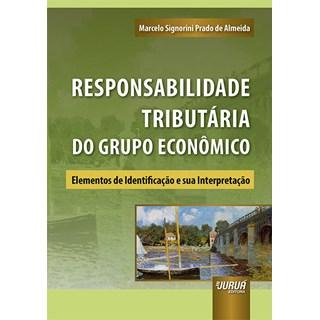 Livro Responsabilidade Tributária do Grupo Econômico - Almeida - Juruá