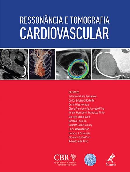 Livro - Ressonância e Tomografia Cardiovascular - Fernandes ***