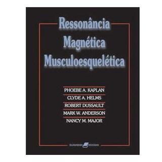 Livro - Ressonância Magnética Musculoesquelética - Kaplan