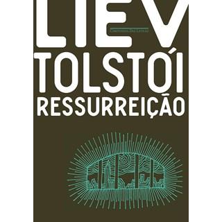 Livro Ressurreição - Tolstói - Companhia das Letras