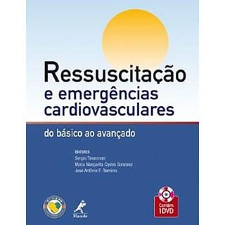 Livro - Ressuscitação e emergências cardiovasculares - Timerman***