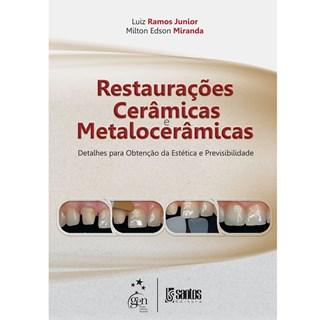 Livro - Restaurações Cerâmicas Matalocerâmicas - Ramos Jr.