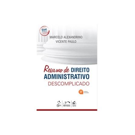Livro - Resumo de Direito Administrativo Descomplicado - Paulo 11ª edição