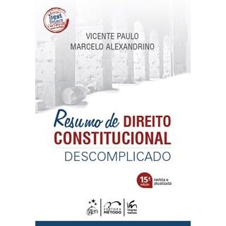 Livro Resumo de Direito Constitucional Descomplicado - Alexandrino - Método