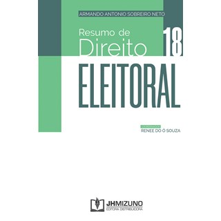 Livro Resumo de Direito Eleitoral - Neto - Jh Mizuno