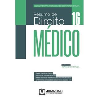 Livro Resumo de Direito Médico - Souza - Jh Mizuno