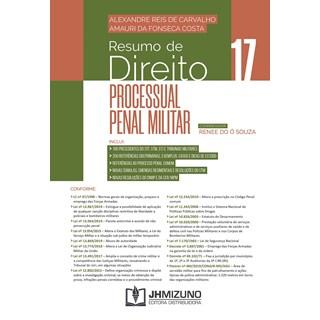 Livro - Resumo de Direito Processual Penal Militar Vol 17 - Carvalho - Jh Mizuno