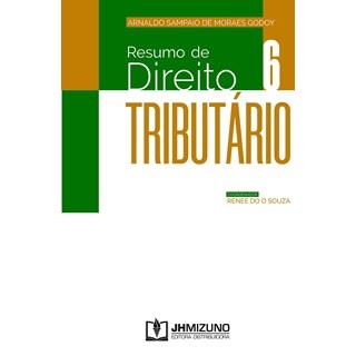 Livro Resumo de Direito Tributário - Godoy - Jh Mizuno