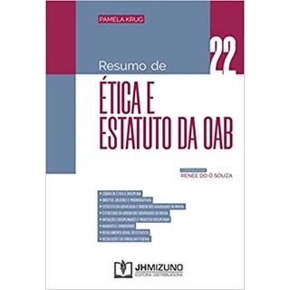 Livro - Resumo de Ética e Estatuto da OAB Vol 22 - Krug - Jh Mizuno