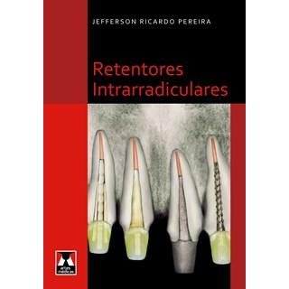 Livro - Retentores Intrarradiculares - Pereira @@