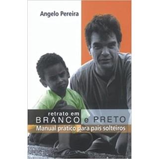 Livro - Retrato em Branco e Preto - Pereira - Edições GLS