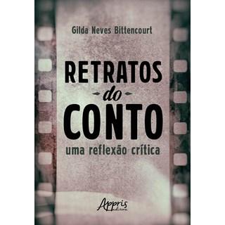 Livro - Retratos do Conto: Uma Reflexão Crítica - Bittencourt