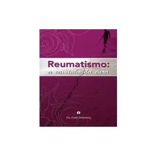Livro - Reumatismo - A Caminho da Cura - Goldenberg