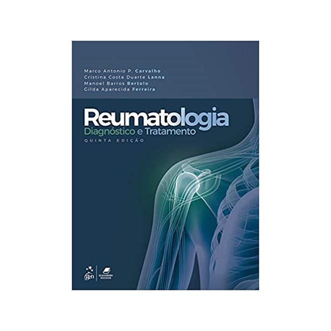Livro - Reumatologia - Diagnóstico e Tratamento - Carvalho