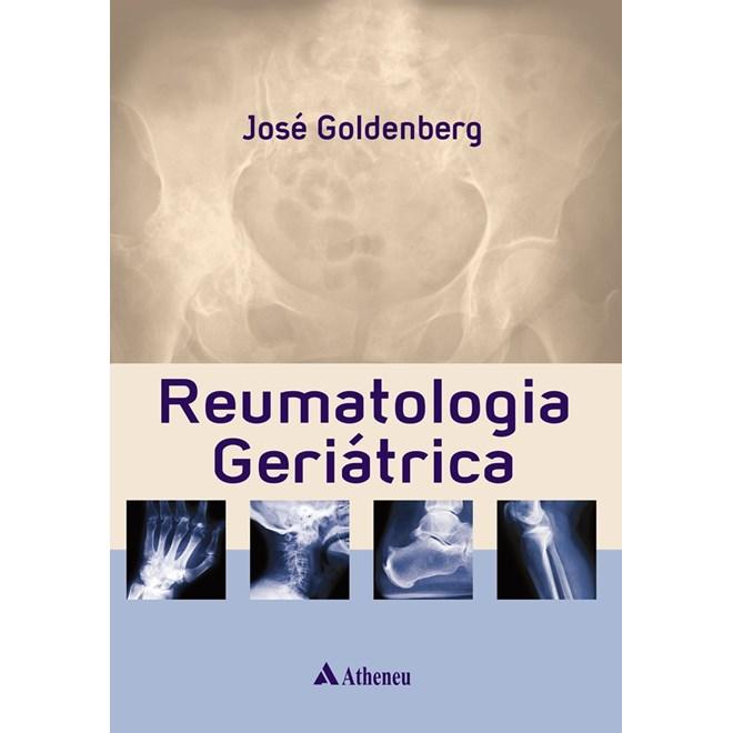 Livro - Reumatologia Geriátrica - Goldenberg