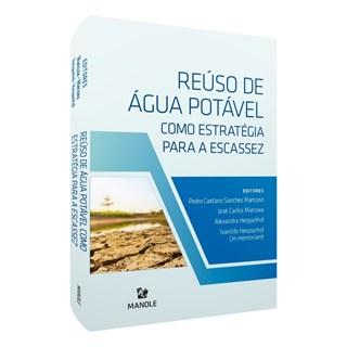 Livro Reúso de Água Como Estratégia Para a Escassez - Mancuso - Manole