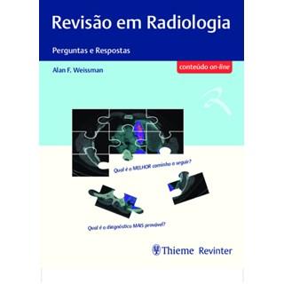 Livro Revisão em Radiologia Perguntas e Respostas - Weissman