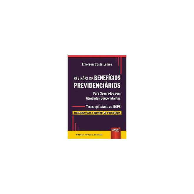 Livro - Revisões de Benefícios Previdenciários - Lemes 2º edição