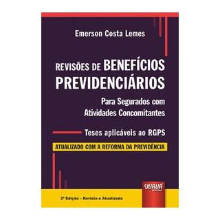 Livro Revisões de Benefícios Previdenciários - Lemes - Juruá