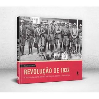 Livro - Revolução De 1932 - Rosa