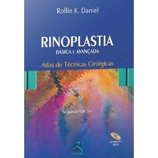 Livro - Rinoplastia Básica e Avançada - Atlas de Técnicas Cirúrgicas - Daniel