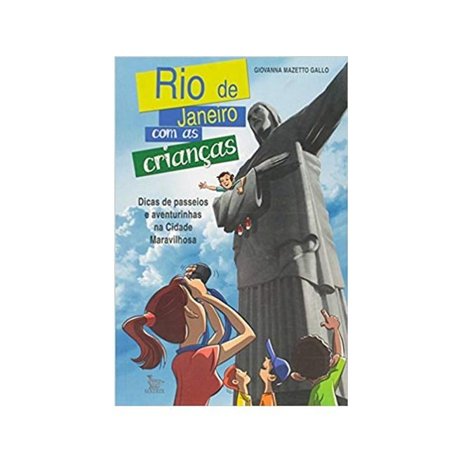 Livro - Rio de Janeiro com as Crianças - Gallo