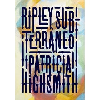 Livro Ripley Subterrâneo - Highsmith - Intrínseca