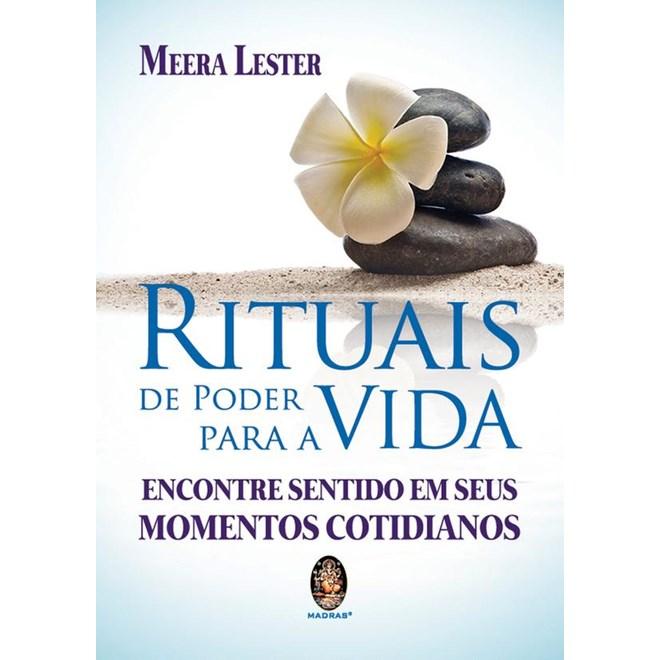 Livro - Rituais De Poder Para A Vida - Lester