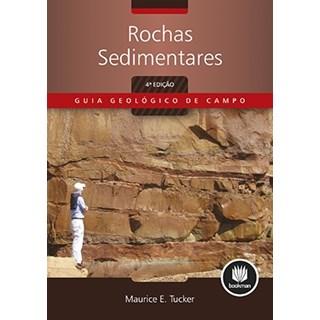 Livro - Rochas Sedimentares: Guia Geológico de Campo - Tucker