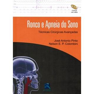 Livro - Ronco e Apneia do Sono - Técnicas Cirúrgicas Avançadas - Pinto