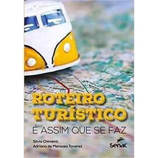 Livro - Roteiros Turísticos - Tavares - Senac